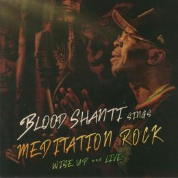 Blood Shanti - Meditation Rock