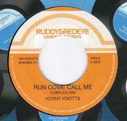 Kenny Knotts - Run Come Call Me (Dubplate Mix)