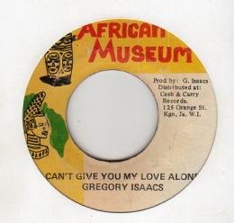 Gregory Isaacs - I Can't Give You My Love Alone