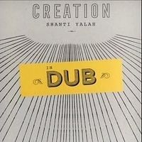 Shanti Yalah - Creation In Dub