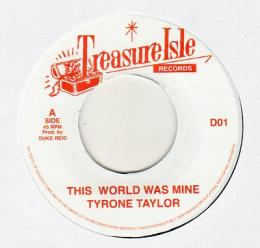 Tyrone Taylor - This World Was Mine